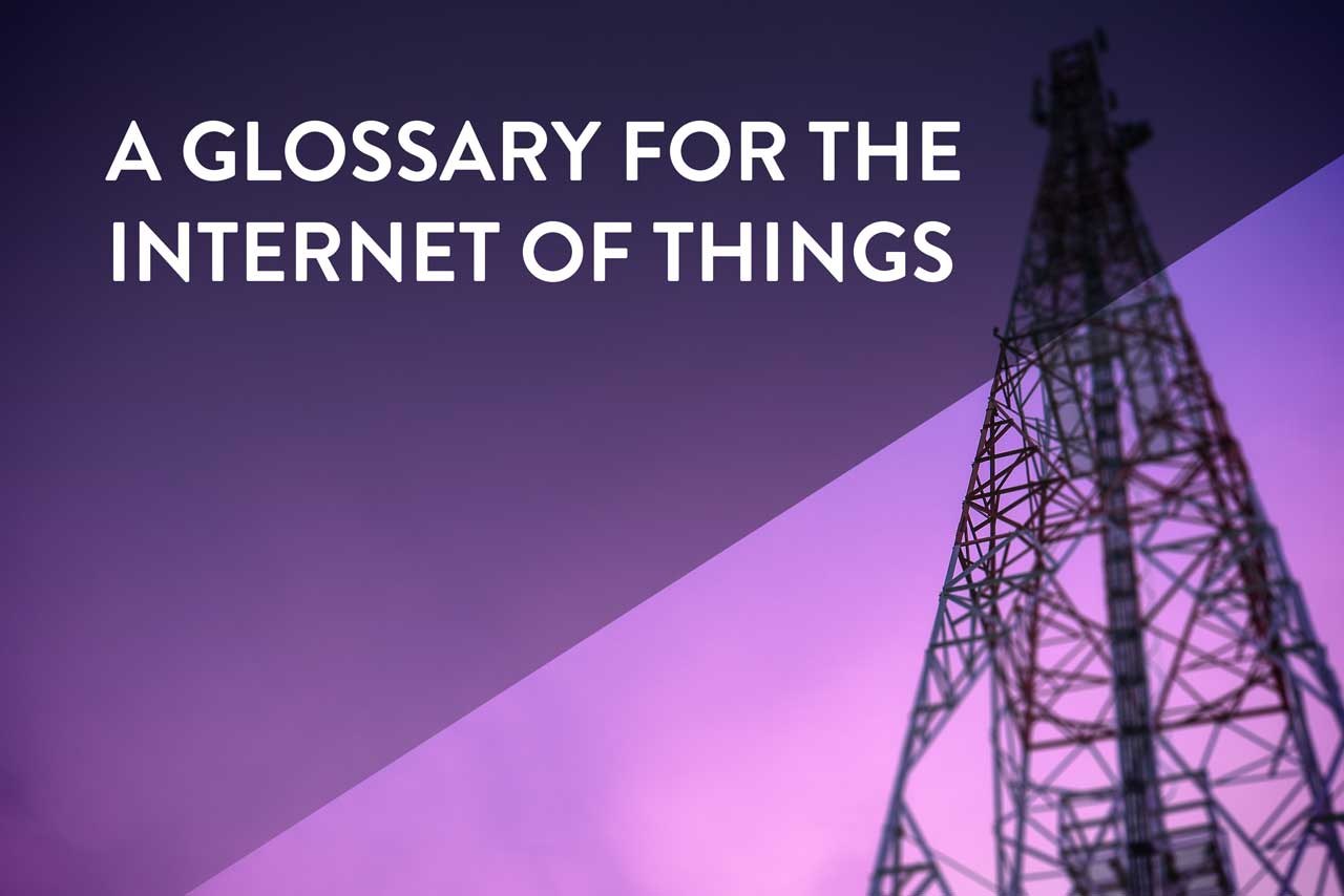 internet of things glossary