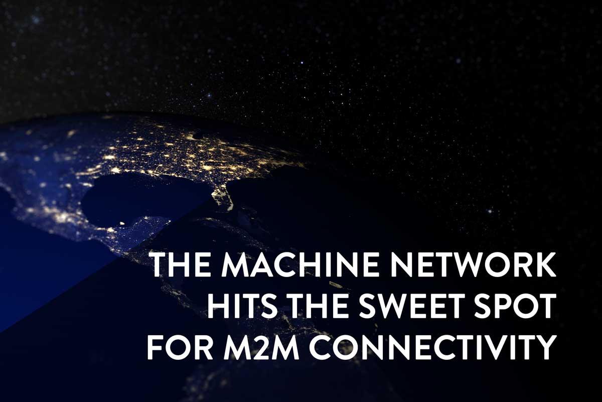 M2M Sweet Spot