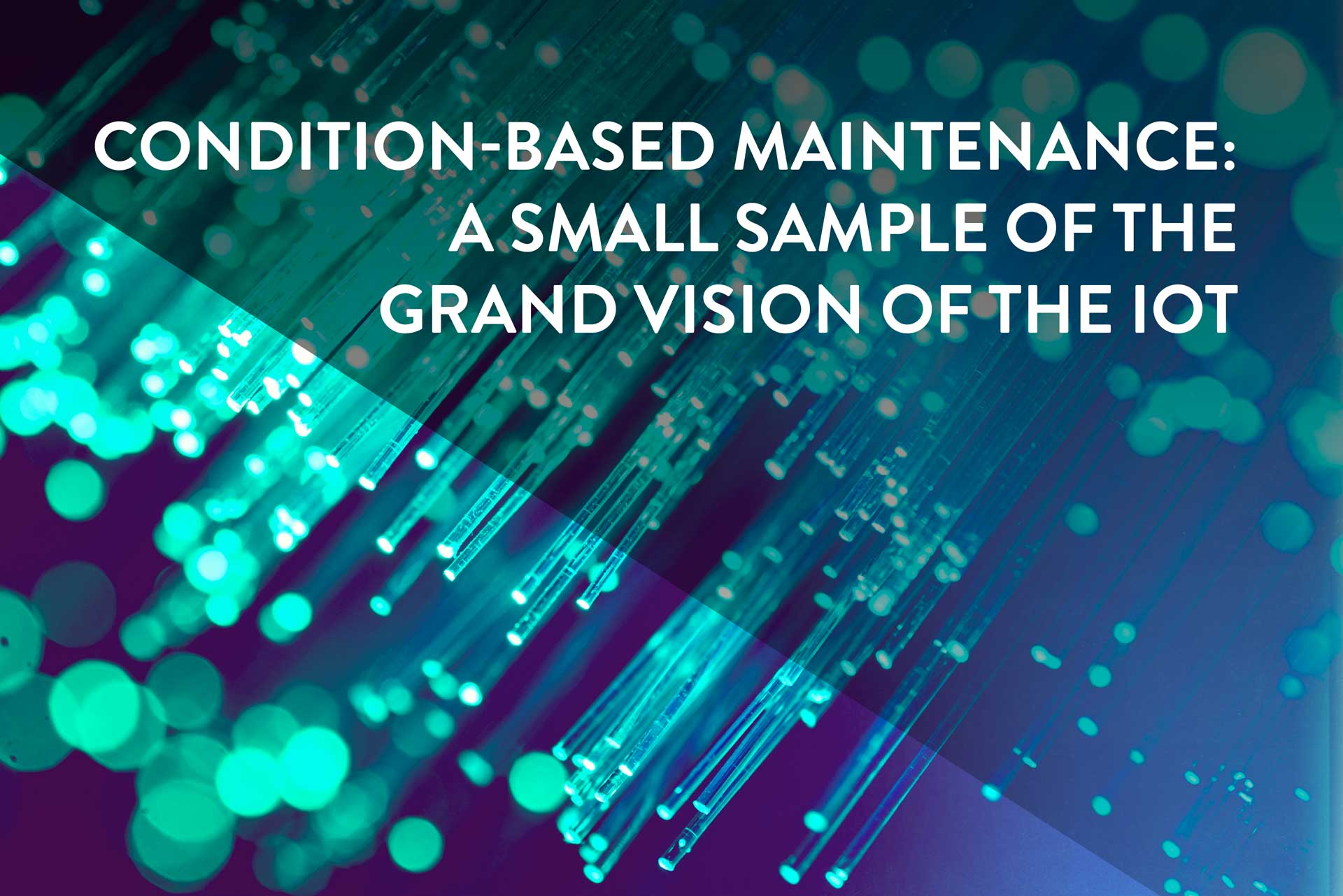 Fleet Management Software >> Condition-Based Maintenance: A Small Sample of the Grand Vision of the IoT - Ingenu
