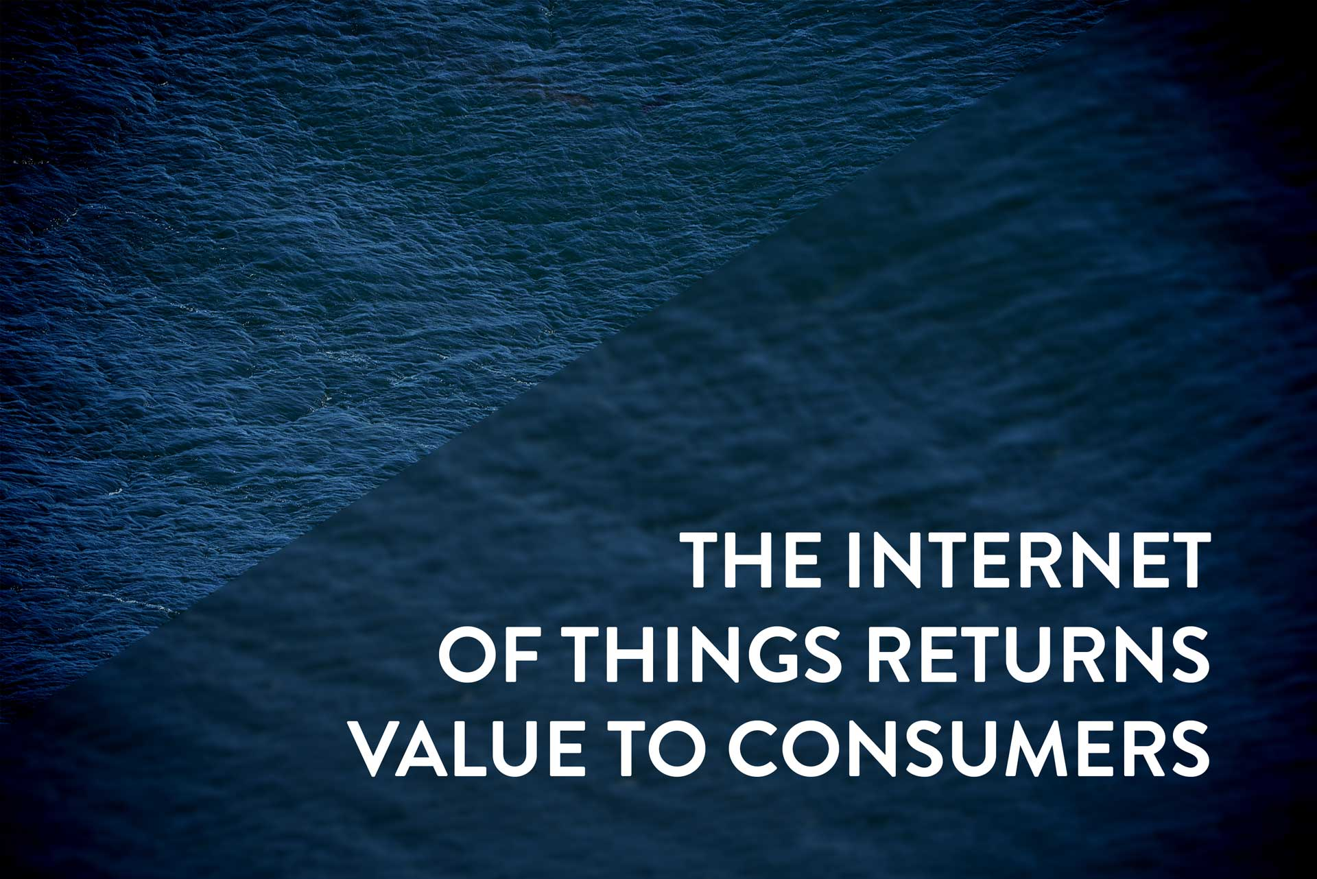 internet of things value to consumers