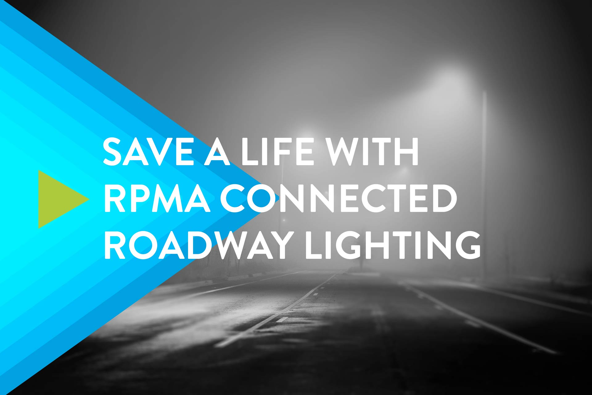 Rpma technology ingenu save a life with rpma connected roadway lighting fandeluxe Choice Image