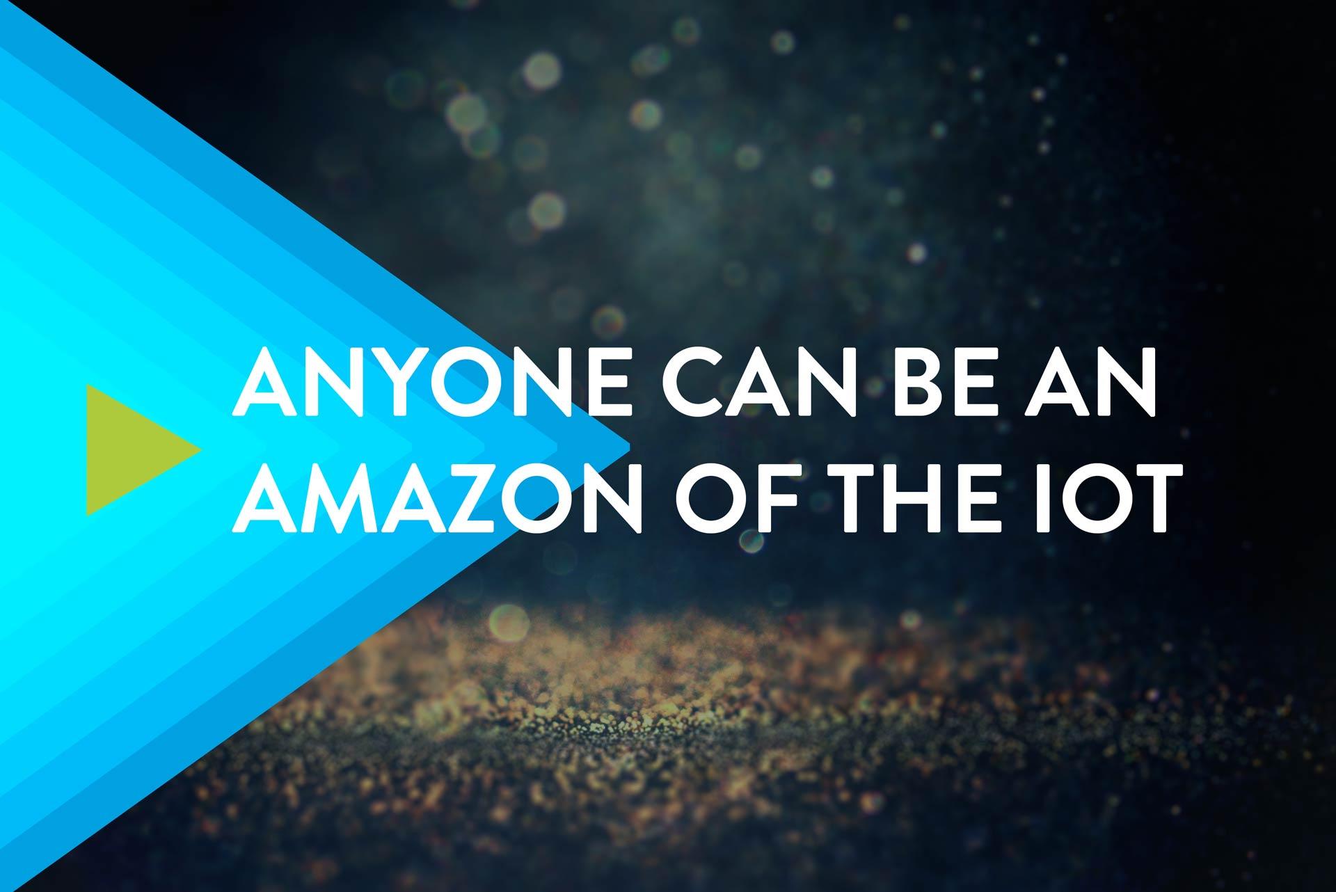 Amazon of the IoT