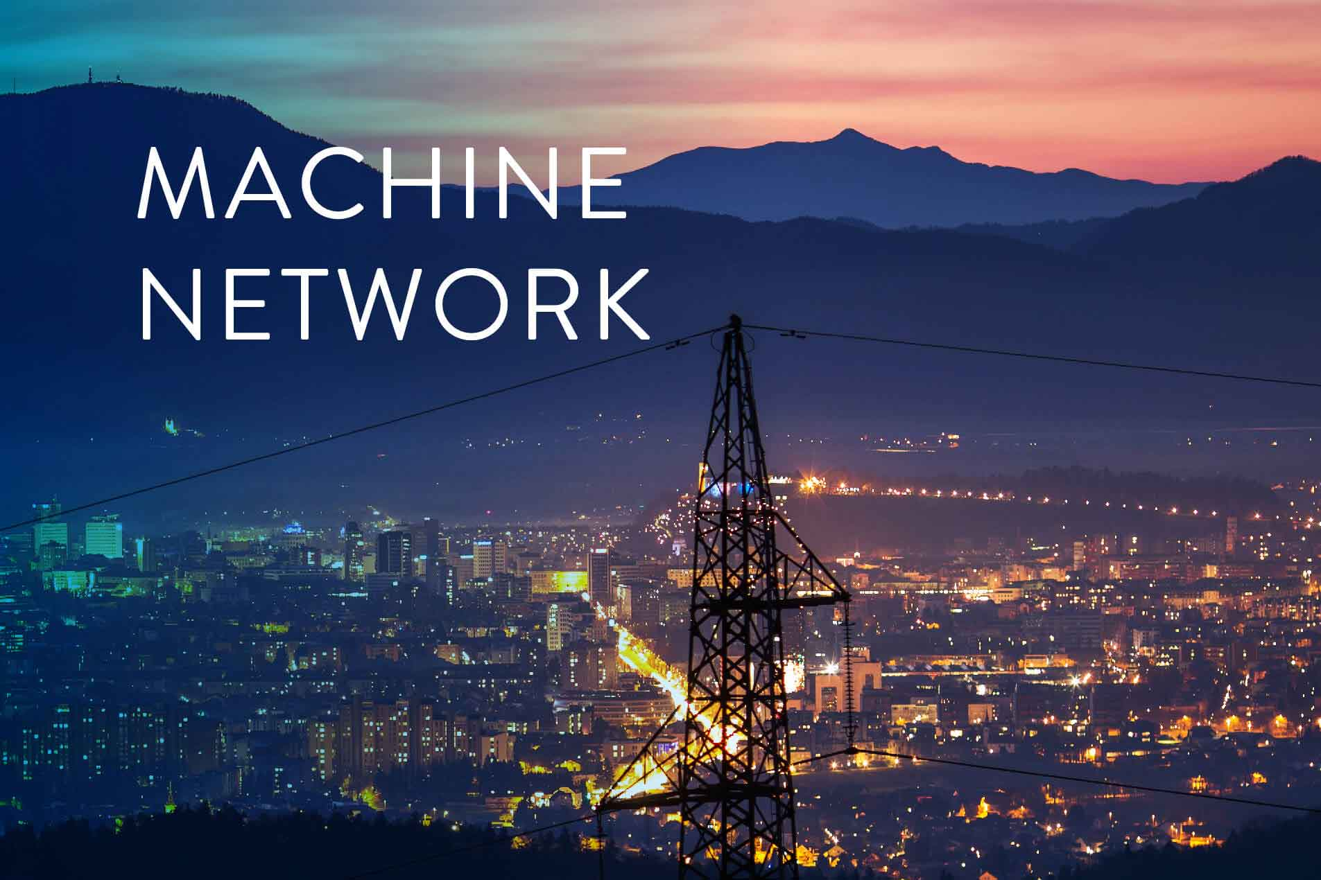 The Machine Network is live in cities across the United States